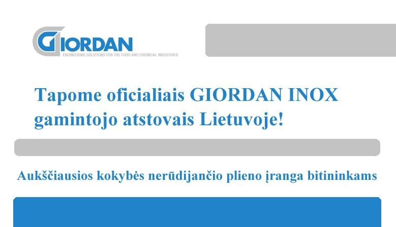 Tapome GIORDAN INOX atstovais Lietuvoje!